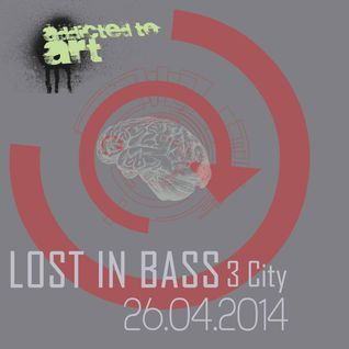 Lost in Bass 2014.04.26