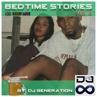 Bedtime Stories Vol. 4 (90's Edition) Honey Love