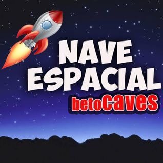 betoCAVES'14 - NAVE ESPACIAL