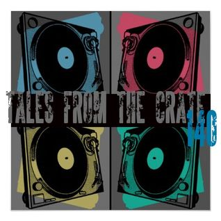 Tales From The Crate Radio Show #140 Part 01