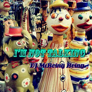I'm Not Talkin' ~ a DJ McBoing Boing Jazz Mix