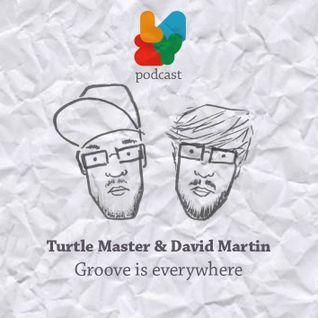 Turtle Master & David Martin - Groove is Everywhere