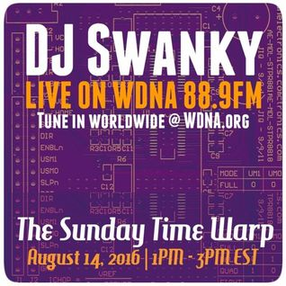 Sunday Time Warp Set on WDNA - 8/14/2016