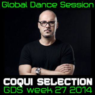 Global Dance Session Week 27 2014 Cheets with Coqui Selection