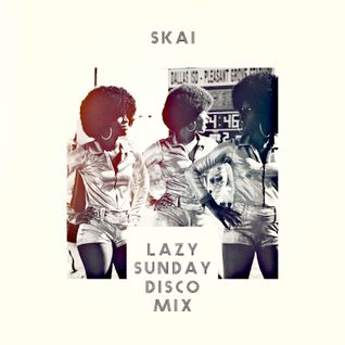 Lazy Sunday Disco Mix