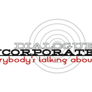 Dialogue Incorporated #26