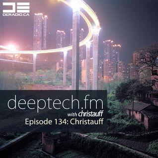 DeepTechFM 134 - Christauff (2016-02-04) [Deep & Bass House]