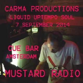 Carma Productions live @ Cue Bar 7 September 2014 - Liquid Uptempo Soul mix