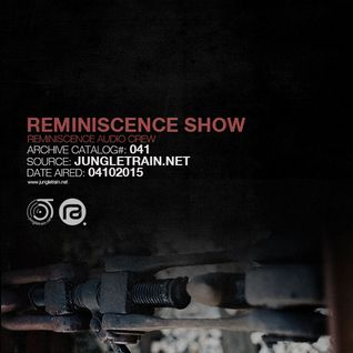 Reminiscence Audio 04102015 @ Jungletrain