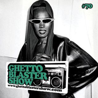 GHETTOBLASTERSHOW #70 (oct. 15/11)