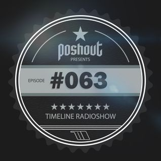 Poshout - Timeline Episode 063 (April 2016)