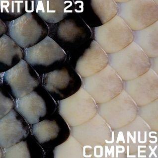 RITUAL 23 - Janus Complex