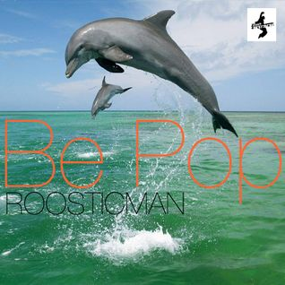 Be Pop - Mr B Tribute & Roosticman remix