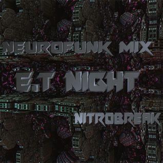 Neurofunk Mix E.T Night