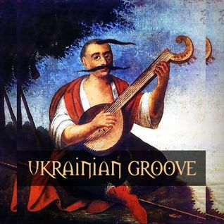 Ukrainian Groove Part 1