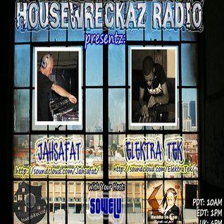 House Wreckaz Radio Presentz: Jahsafat & Elektra Tek 07/13/12