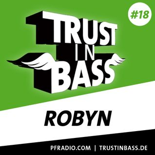 Trust In Bass Podcast 18 - Robyn