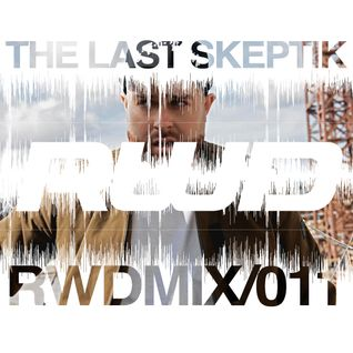 RWDmix 011 // The Last Skeptik