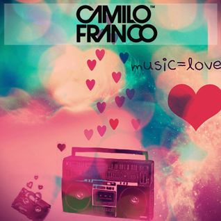 "Camilo Franco ""Music is Love"""