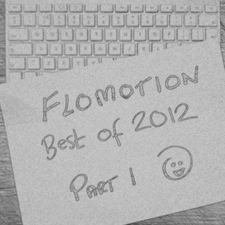 Nick Luscombe: Flomotion Radio Best of 2012 Part 1