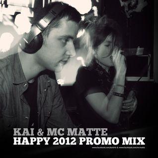 Happy 2012 Promo Mix (w./ MC maTTe)
