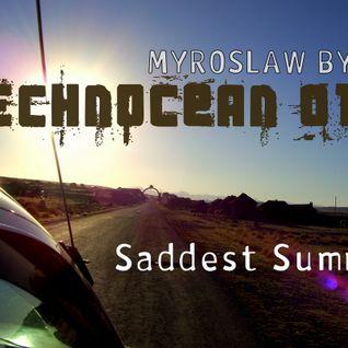 Technocean 010 : Saddest Summer