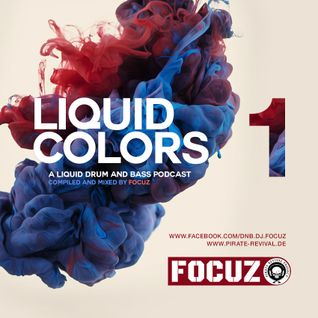 LIQUID COLORS 1 - Liquid Drum And Bass Podcast