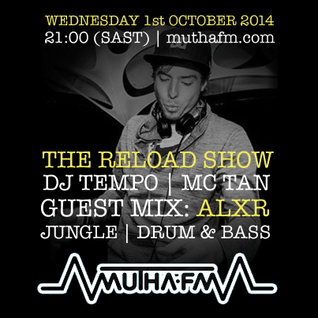 The Reload Show: Wednesday 1st October - muthafm.com