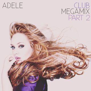 Adele - Club Megamix Part 2