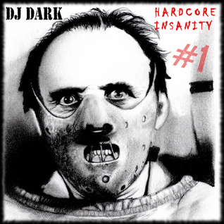 DJ Dark - Hardcore Insanity #1