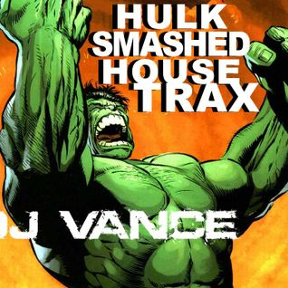 HULK SMASHED HOUSE TRAX