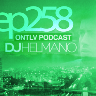 ONTLV PODCAST - Trance From Tel-Aviv - Episode 258 - Mixed By DJ Helmano