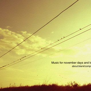 Music for november days and lost ways