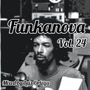 Funkanova Vol. 24  Mix By Luis Ortega