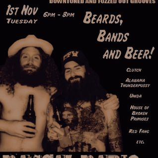 "Show 39. ~ ""Beards, Bands and Beer!"" (Tuesday 1st November 2011)"