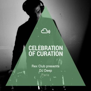 Celebration of Curation 2013 #Paris: DJ Deep presented by Rex Club