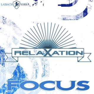 Rydel presents FOCUS 16 - RELAXATION (Nov 2014)