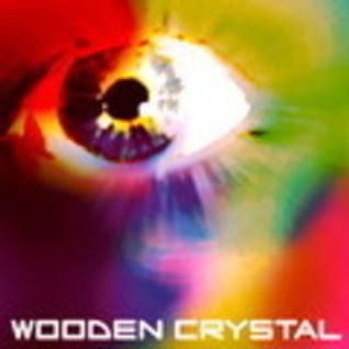 Wooden Crystal Dj Set Mini Mix 1 Progressive Psy/goa