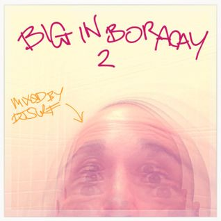 BIG IN BORACAY 2