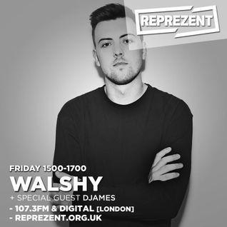 DJames - Reprezent Radio Guest Mix For DJ Walshy