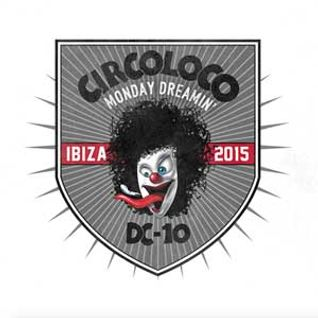 Cirillo  - Live At Circoloco Opening Party 2015, DC10 (Ibiza) - 25-May-2015