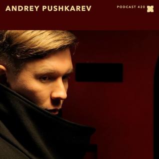 XLR8R Podcast 420: Andrey Pushkarev