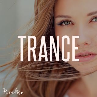 Paradise - Beautiful Trance (April 2016 Mix #59)