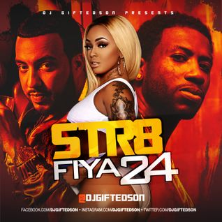 Str8 Fiya Volume 24 (Down South)