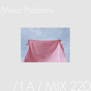 IA MIX 220 Major Problems