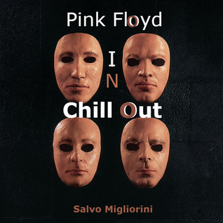 Pink Floyd In Chillout by Salvo Migliorini