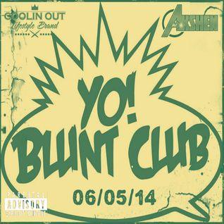 DJ Akshen - 06/05/14 - Live at The World Famous Blunt Club