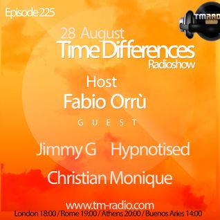 Hypnotised – Time Differences 225 (28th August 2016) on TM-Radio