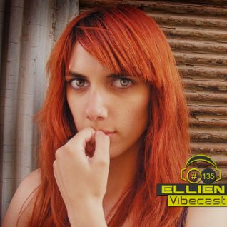 EllieN @ Vibecast Sessions #135 - VibeFM Romania