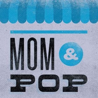 Mom & Pop Shop Mix by E=F1Sh
